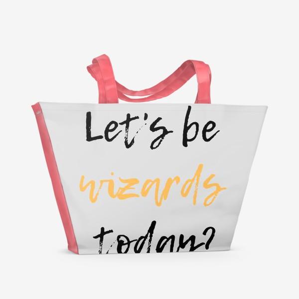 Пляжная сумка «Let's be wizards today серый фон»