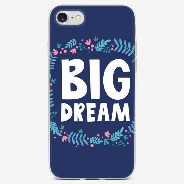 Чехол iPhone «Большая мечта»