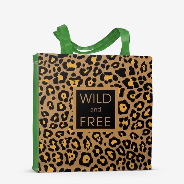 Сумка-шоппер «Дикий и свободный»