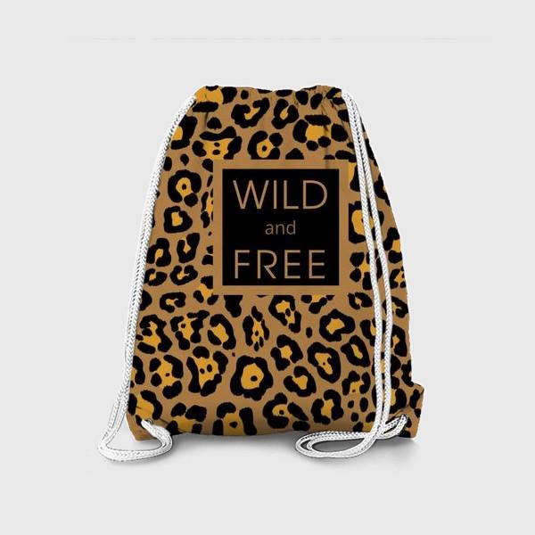 Рюкзак «Дикий и свободный»
