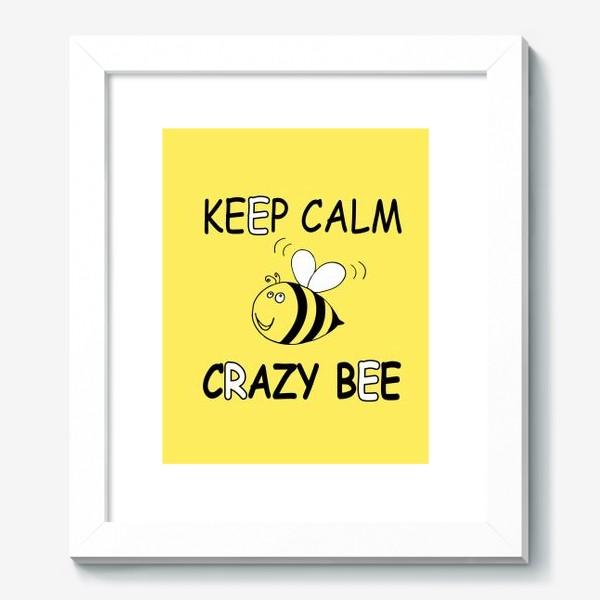 Картина «ЗАБАВНАЯ ПЧЕЛКА . CRAZY BEE»