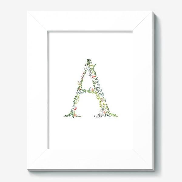 Картина «Буква А из веточек, листочков, цветов и ягод.»