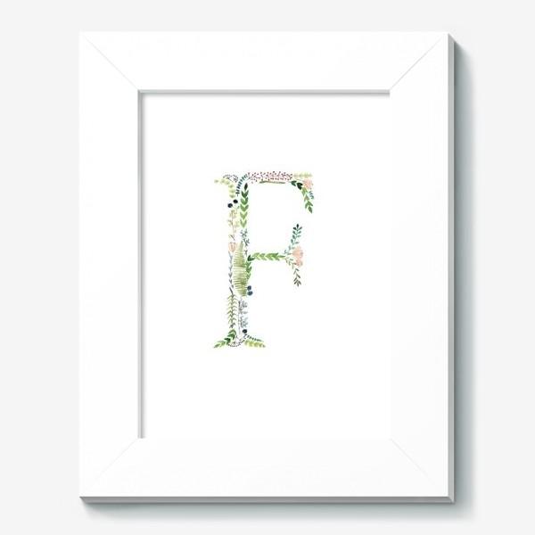 Картина «Буква F из веточек, цветов, листиков и ягод.»