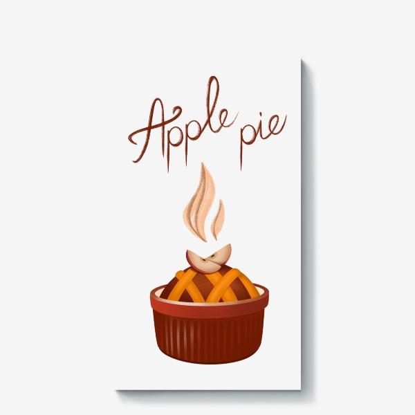 Холст «Яблочный пирог»