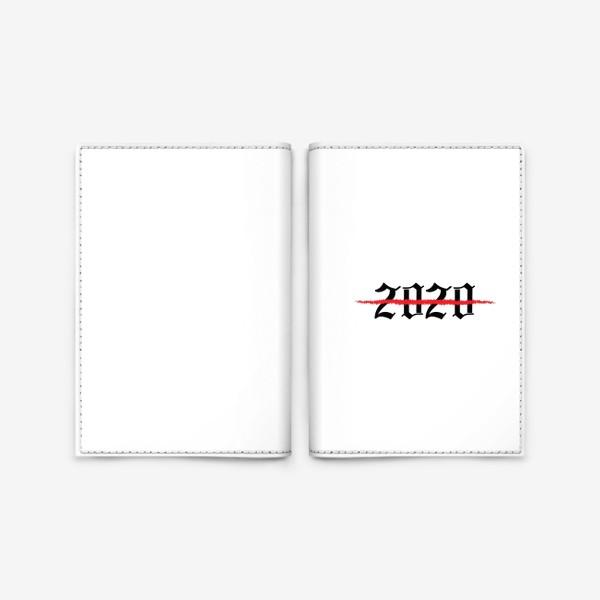 Обложка для паспорта «зачеркнутый  2020 год»