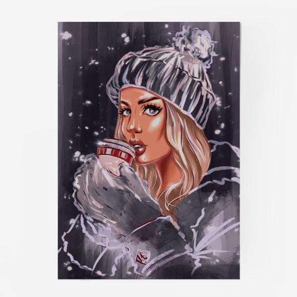 Постер «Девушка Зима. Fashion Иллюстрация. Кофе тайм.»