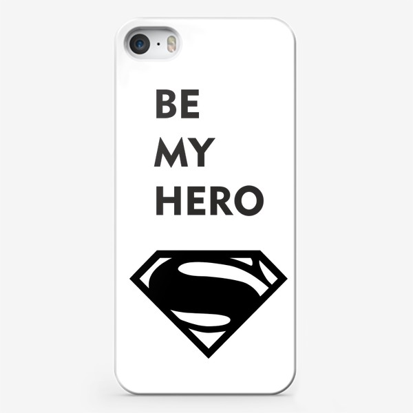 Чехол iPhone «be my hero»