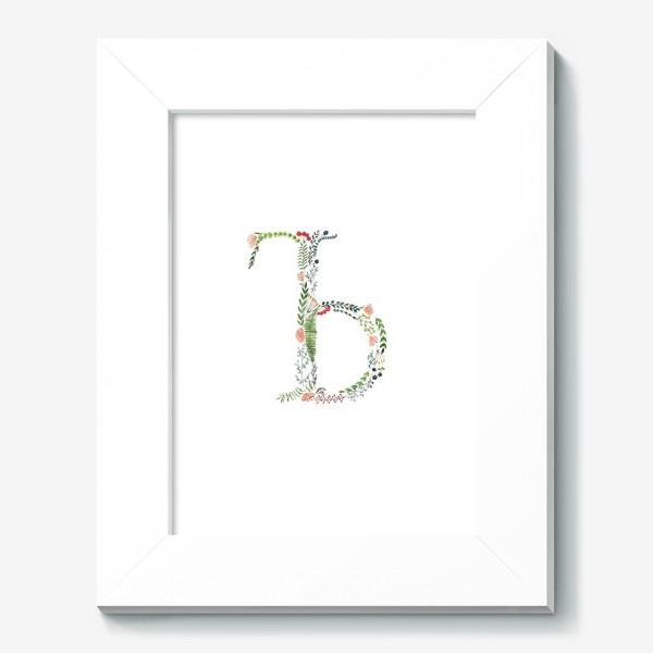 Картина «Буква Ъ из веточек, листиков, цветов и ягод.»