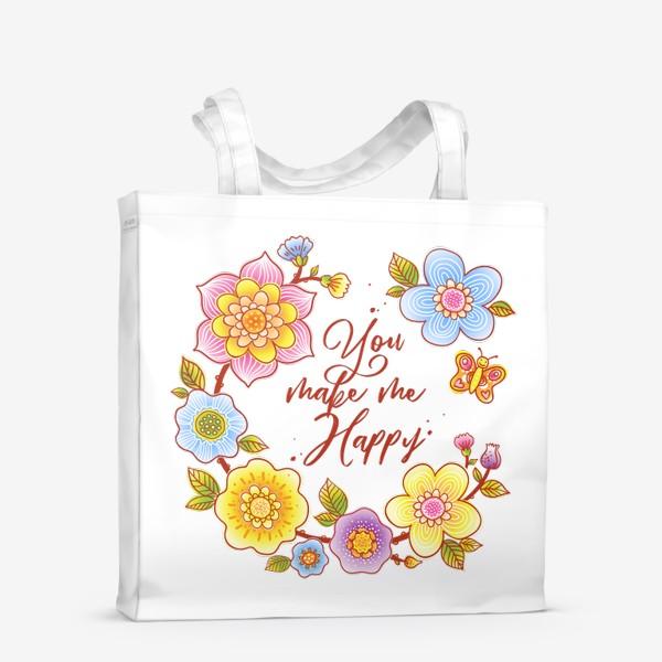 Сумка-шоппер «Ты делаешь меня счастливым. You make me happy. Летний цветочный венок»
