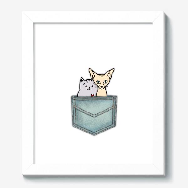 Картина «В кармашке. Всегда вместе. Ко Дню влюблённых. Кошка и кот.»