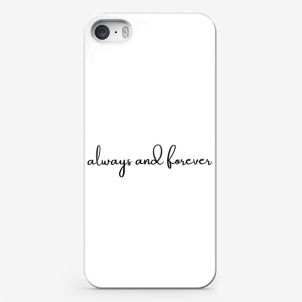 Чехол iPhone «Always and forever»