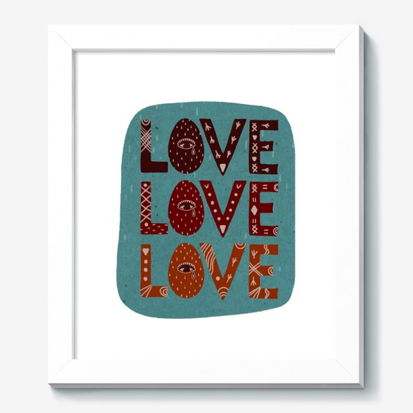 Картина «Love. Любовь. Леттеринг. Надпись.»