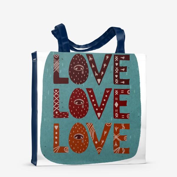 Сумка-шоппер «Love. Любовь. Леттеринг. Надпись.»