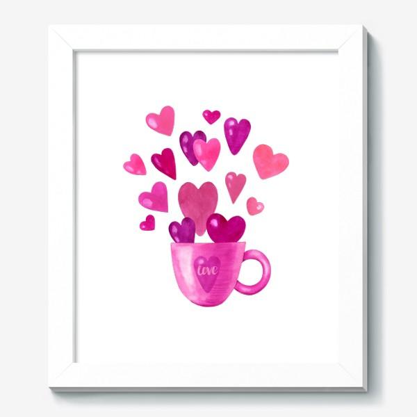 Картина «Чашка с сердечками и надписью любовь love»