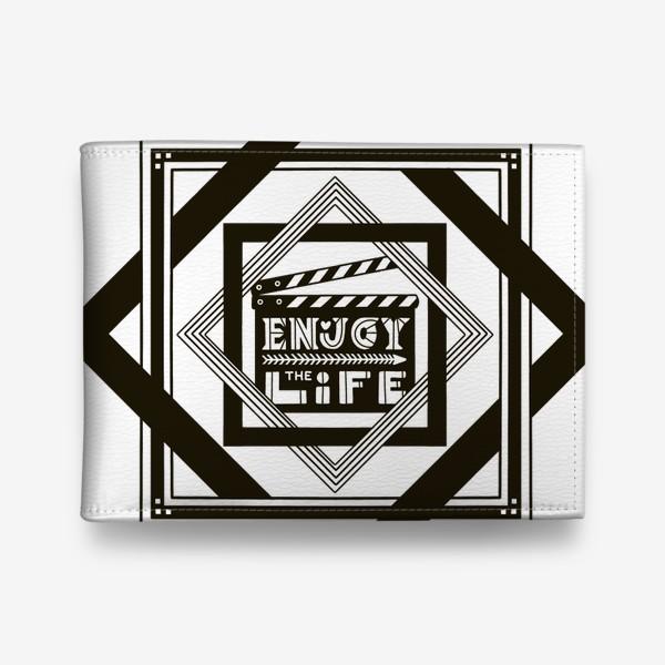 Кошелек «Наслаждайся жизнью. Надпись Enjoy life»