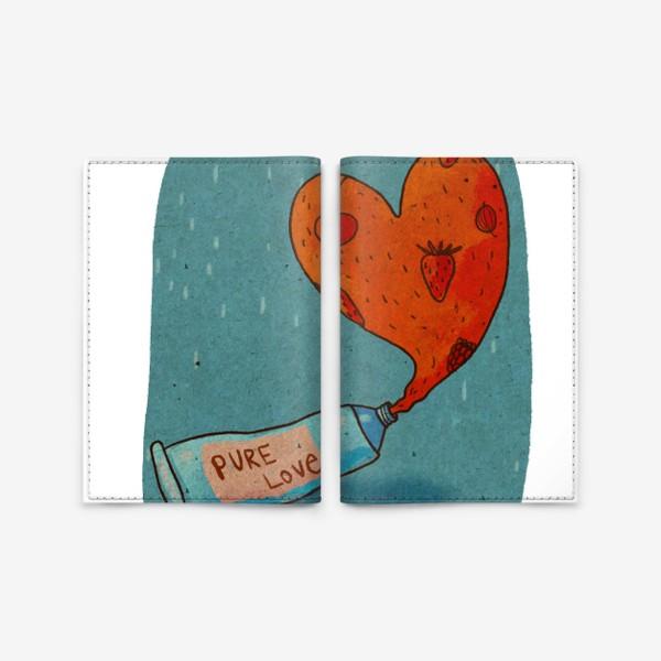 Обложка для паспорта «Тюбик, из которого вытекает ягодное пюре в форме сердца. Надпись PURE LOVE»