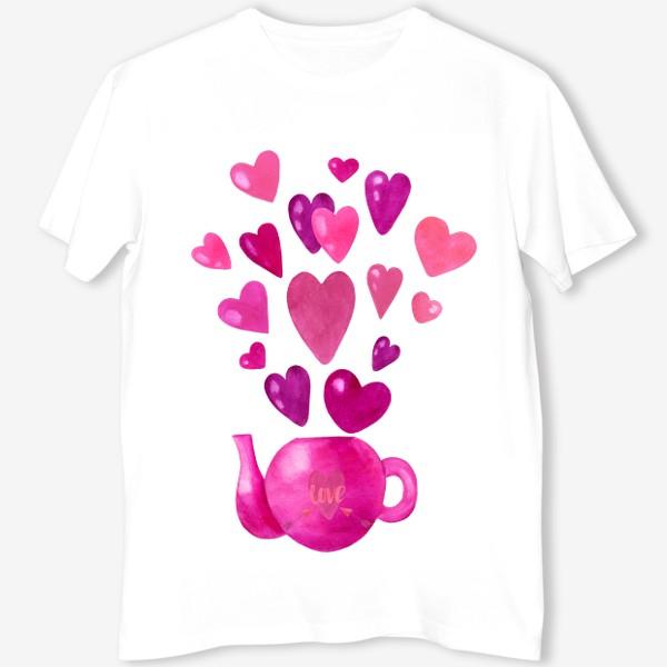 Футболка «Розовый чайник с любовью и сердечками »