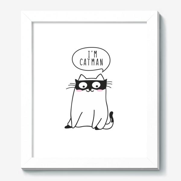 """Картина «I""""m CATMAN»"""