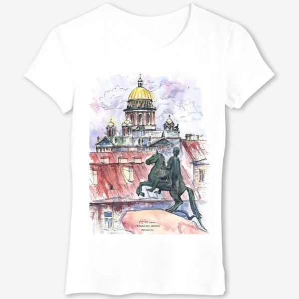 Футболка «Исаакиевский собор и Медный всадник, Санкт-Петербург. Акварельный скетч»