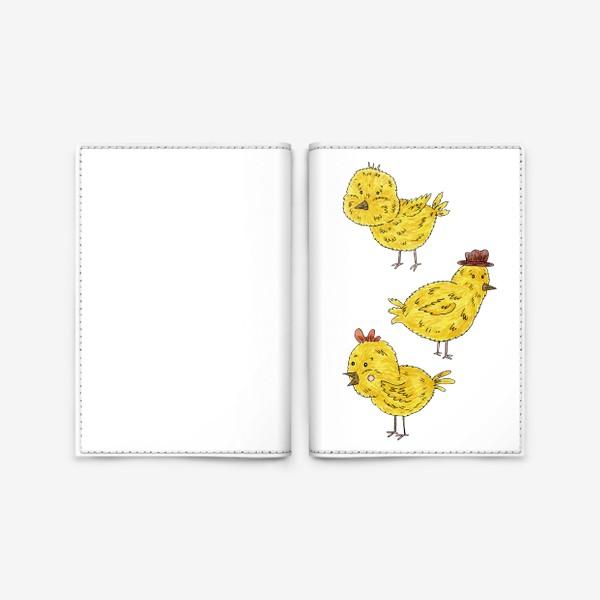 Обложка для паспорта «Веселые цыплята»