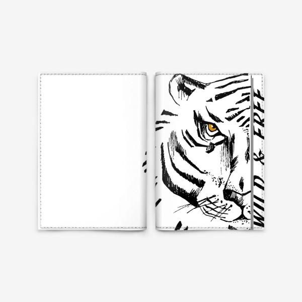 Обложка для паспорта «Тигр Wild and free»