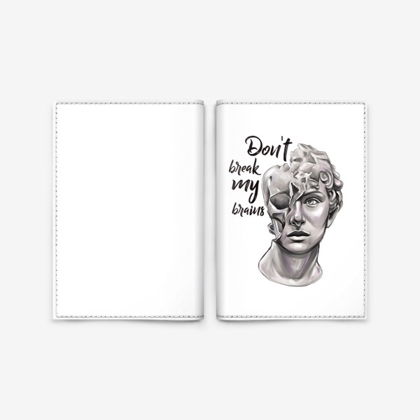 Обложка для паспорта «Don't break my brains»