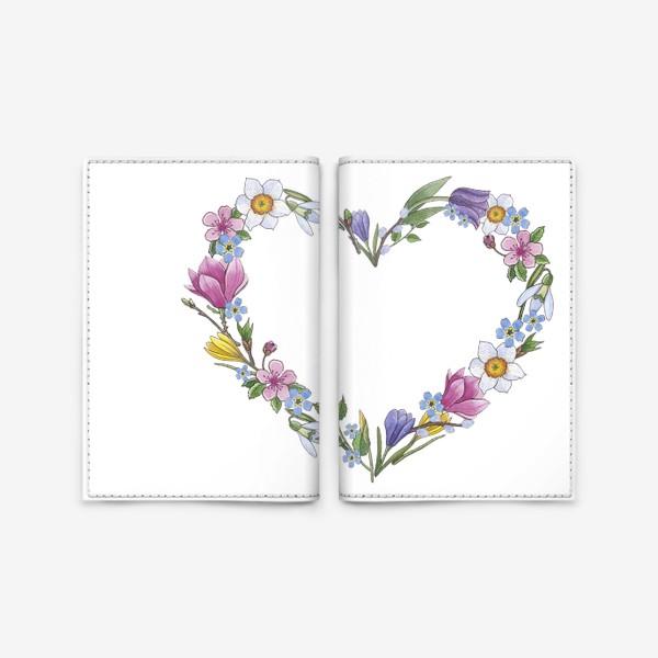 Обложка для паспорта «Весенние цветы. Сердце»