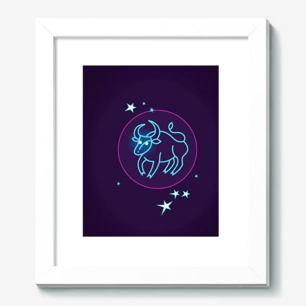 Картина «Знак Зодиака Телец. Светящийся голубой контур быка в круге со звездами.»