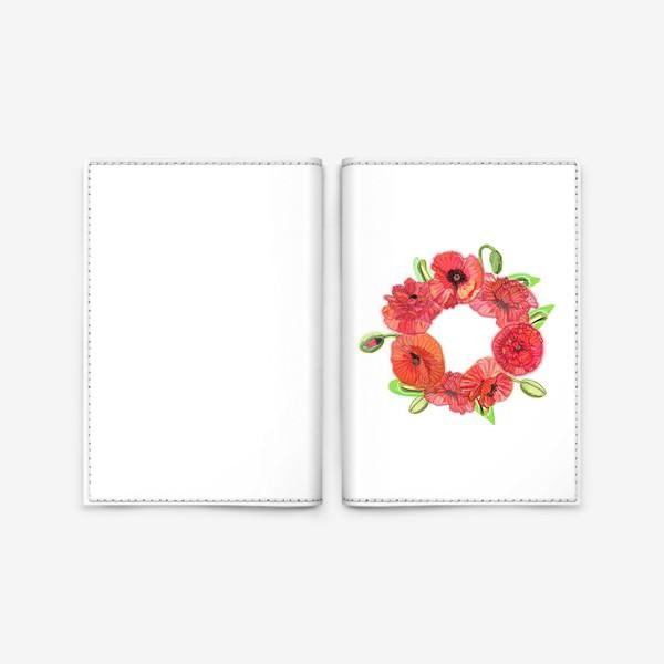 Обложка для паспорта «Венок из красных маков»