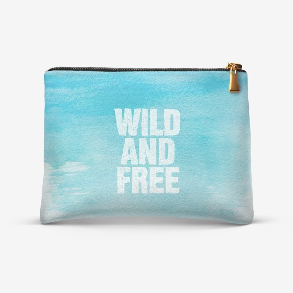 Косметичка «Дикие и свободные. Wild and free»