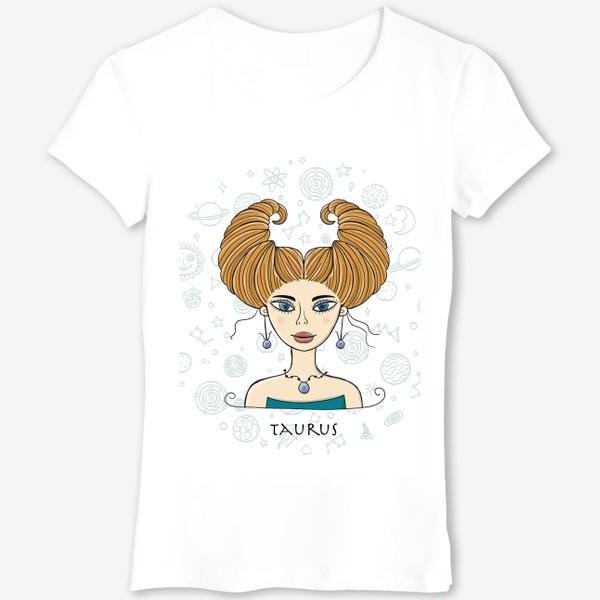 Футболка «Taurus Zodiac Girl»