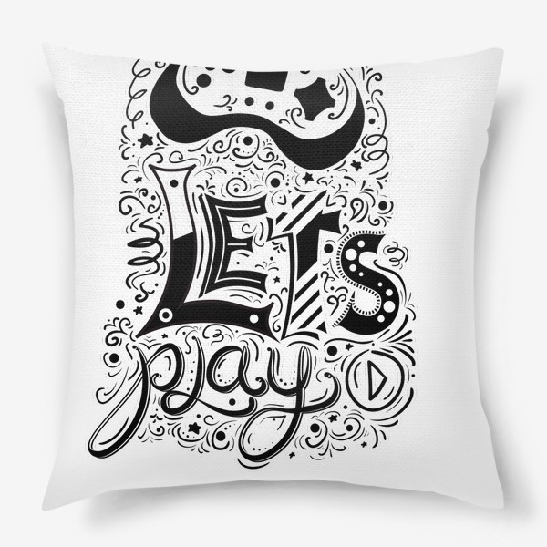 Подушка «Давай играть! »