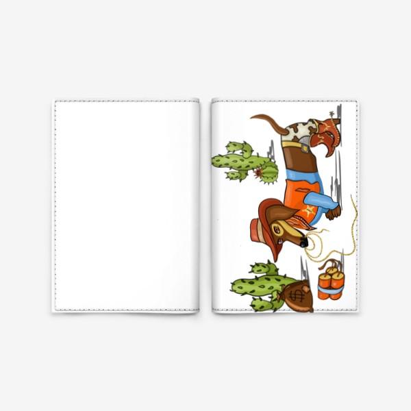 Обложка для паспорта «Такса - шериф, такса - ковбой»