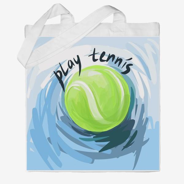 Сумка хб «Играй в теннис»