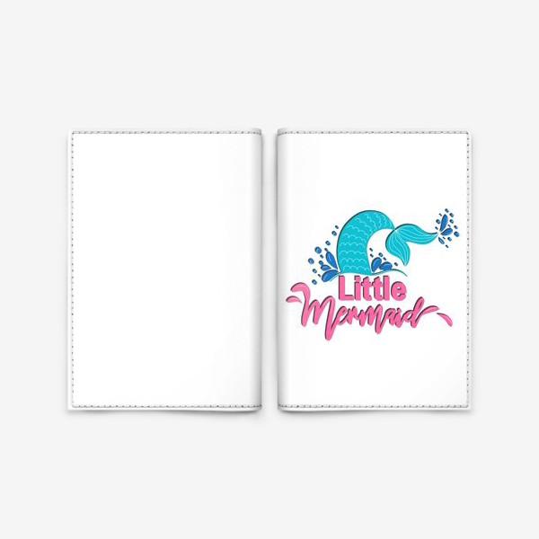 Обложка для паспорта «Русалка коллекция. Маленькая Русалка »