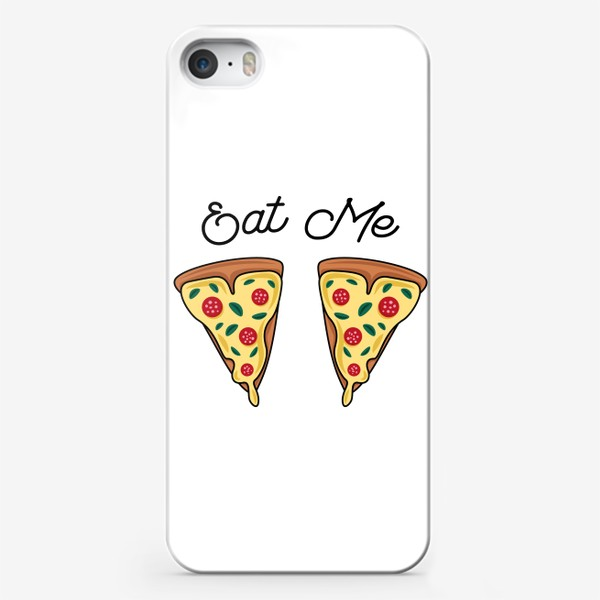 Чехол iPhone «Пицца. Eat me. Pizza»