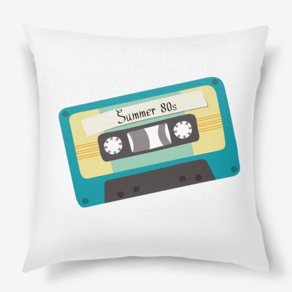 """Подушка «Ретро кассета с надписью """"Summer 80s""""»"""