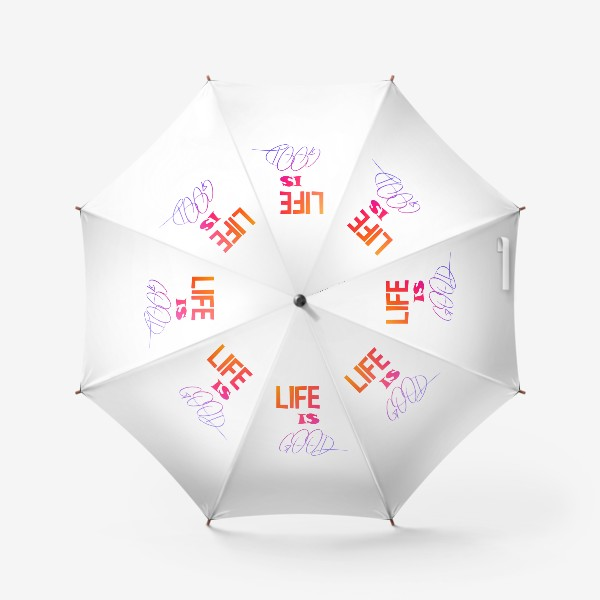 Зонт «Жизнь хороша»