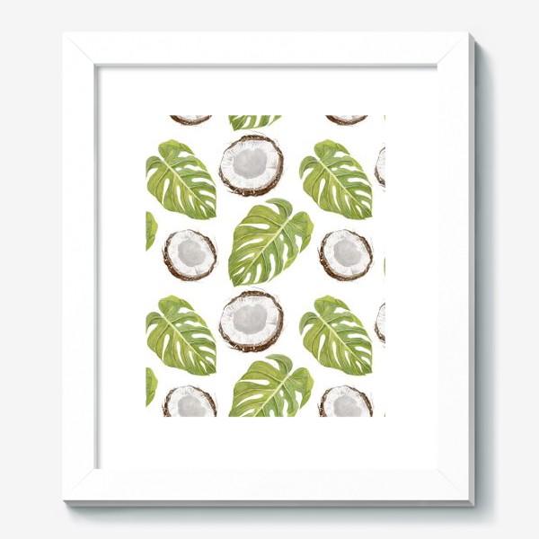 Картина «Кокосы и листья монстеры»