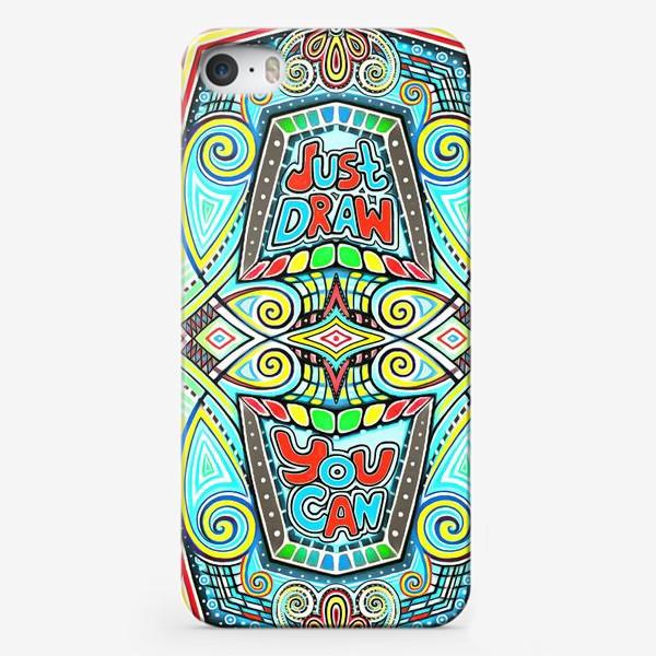 Чехол iPhone «Просто рисуй, ты можешь, верь в себя!»
