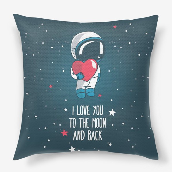 Подушка «Маленький влюбленный астронавт»