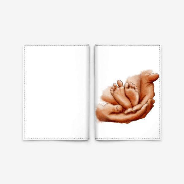 Обложка для паспорта «Руки отца, ножки младенца»