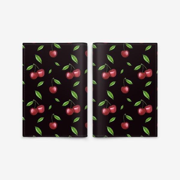 Обложка для паспорта «Черешня, вишня на чёрном»