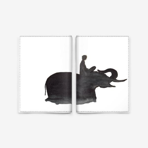 Обложка для паспорта «На слоне. Верхом на мечте...»