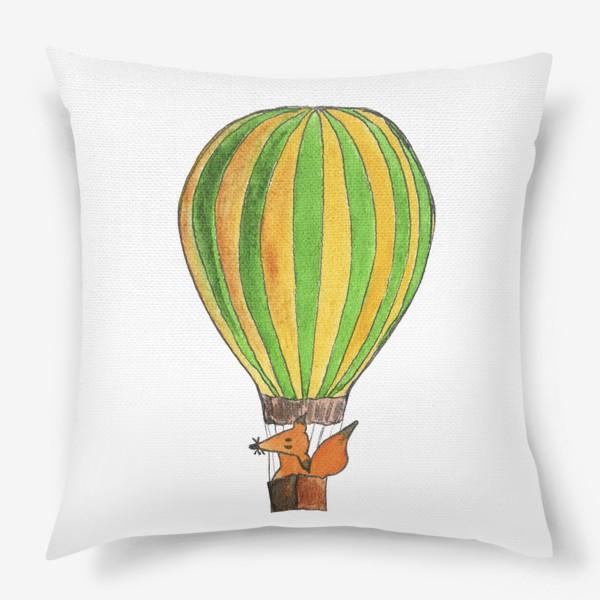 Подушка «Лис на воздушном шаре. Только вверх!»