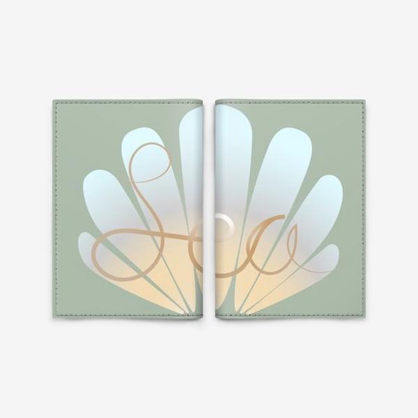 """Обложка для паспорта «Принт с надписью """"Sea""""»"""