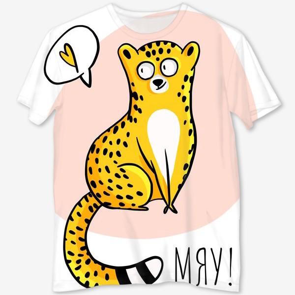 Футболка с полной запечаткой «Кот Леопард Мяу Милый котик Люблю Котики»