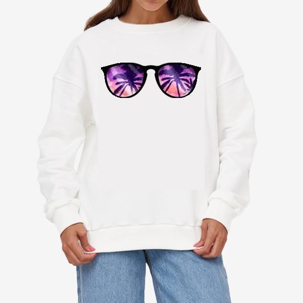 Свитшот «Лето. Солнечные очки. Пальмы»
