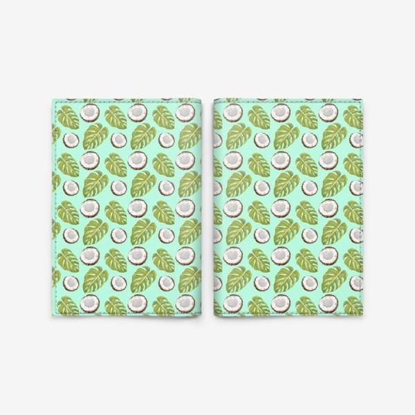 Обложка для паспорта «Кокосы  и листья»