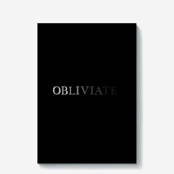 Холст «OBLIVIATE/ЗАБВЕНИЕ»